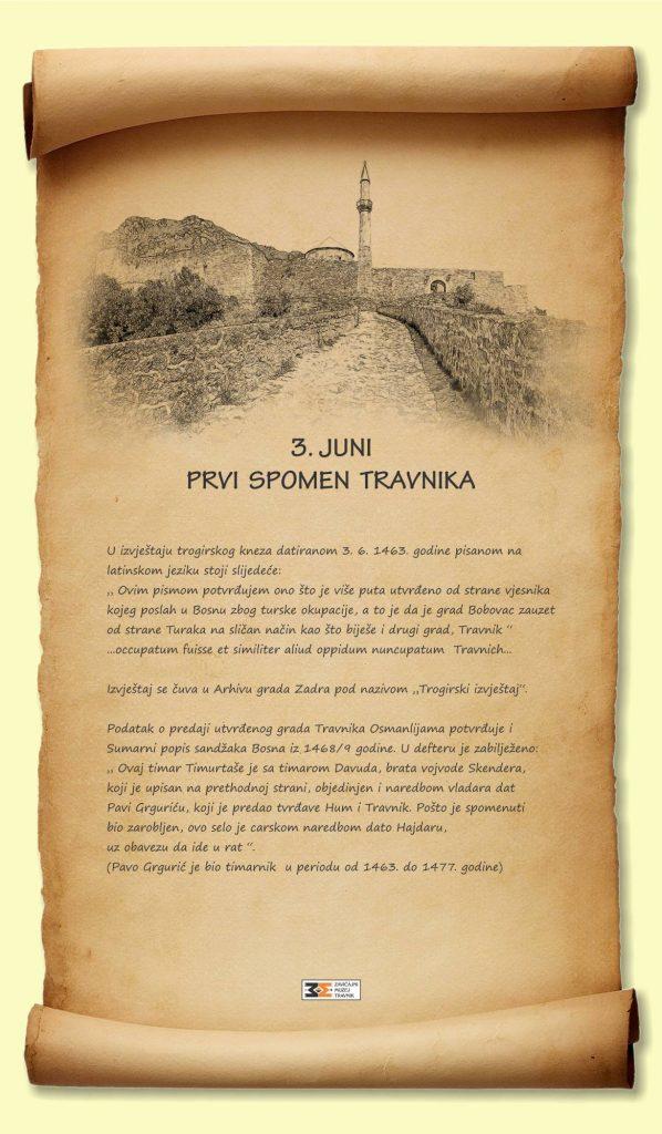 3. juna prije 554. godine prvi puta spomenuto ime grada Travnika!