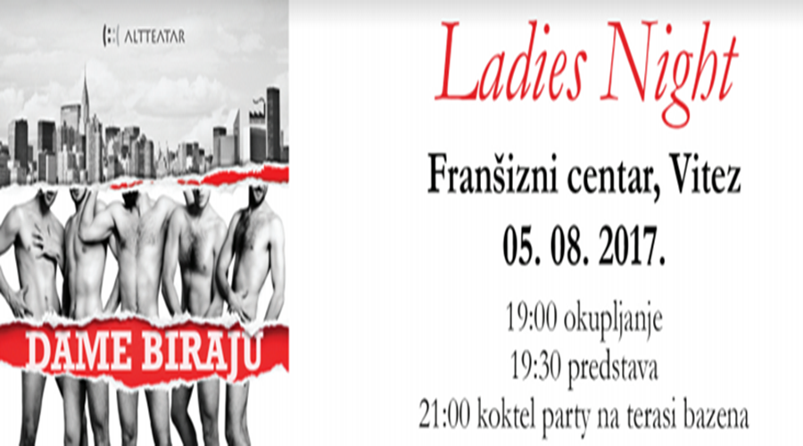 "Ladies night: ""Dame biraju"" u Vitezu"