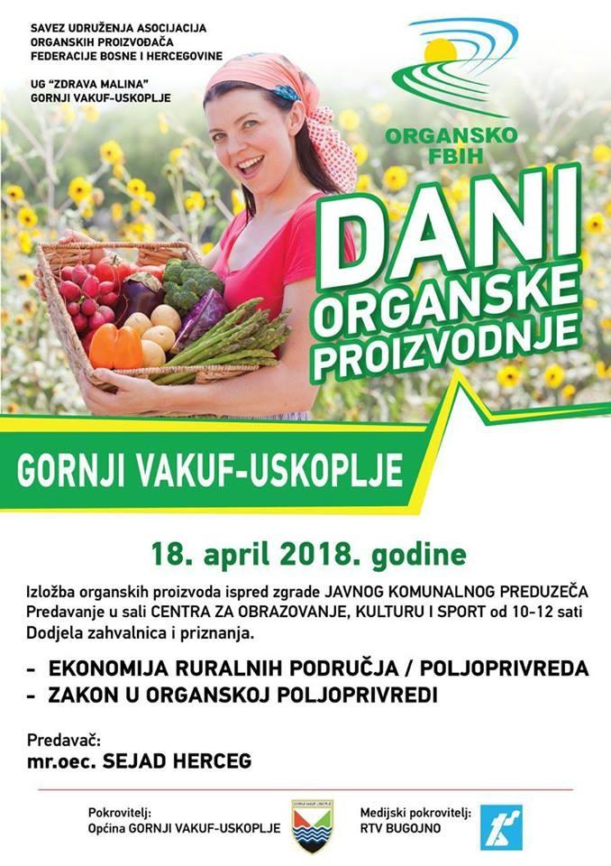 """""""Dani organske proizvodnje 2018"""" u Gornjem Vakufu/ Uskoplju"""