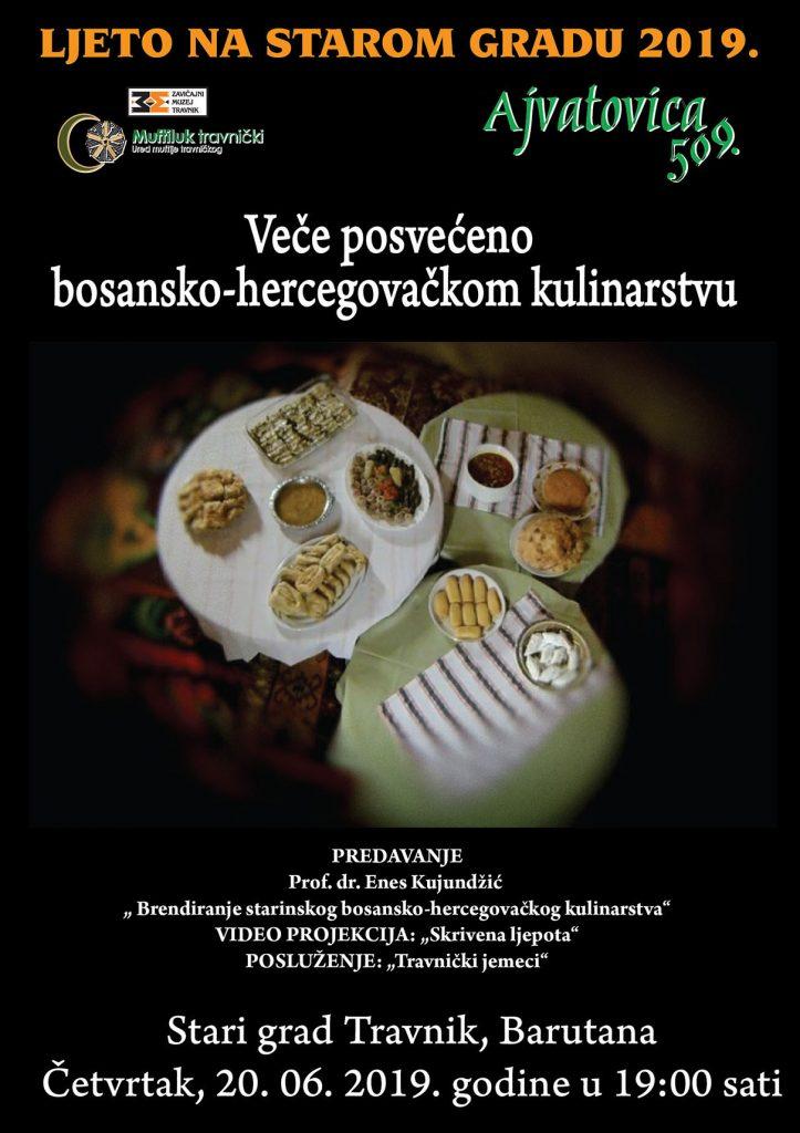 Dani Ajvatovice 2019 – Veče posvećeno bosanskohercegovačkom kulinarstvu